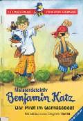Meisterdetektiv Benjamin Katz: Der Pirat im Gemüsebeet