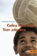 Carlos kann doch Tore schiessen