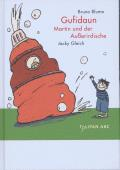 Gufidaun – Martin und der Ausserirdische