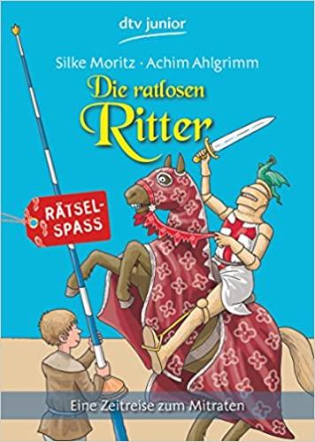 Die ratlosen Ritter
