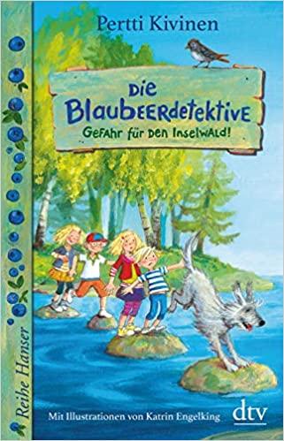 Die Blaubeerdetektive – Gefahr für den Inselwald!