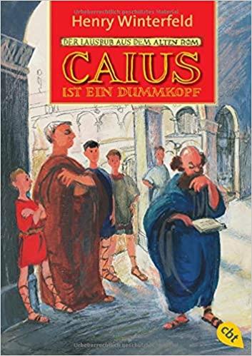 Caius ist ein Dummkopf