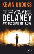 Travis Delaney – Was geschah um 16:08