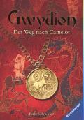 Gwydion – Der Weg nach Camelot