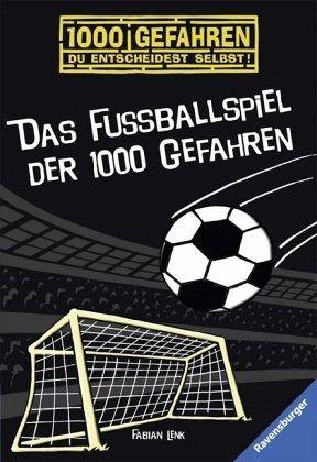 Das Fussballspiel der 1000 Gefahren