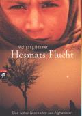 Hesmats Flucht. Eine wahre Geschichte aus Afghanistan